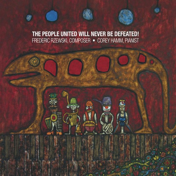 Frederic Rzewski: People United Will Never Be Defeated album cover