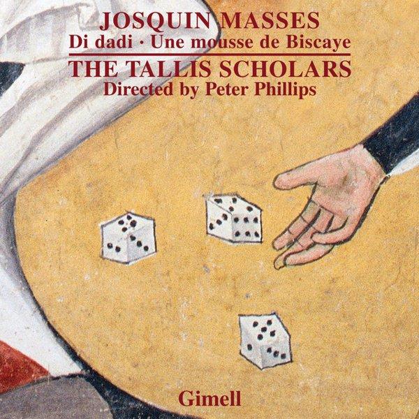 Josquin Masses: Di dadi, Une mousse de Biscaye album cover