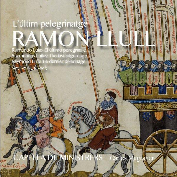 Ramon Llull: L'últim pelegrinatge album cover