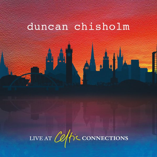 Live at Celtic Connections album cover