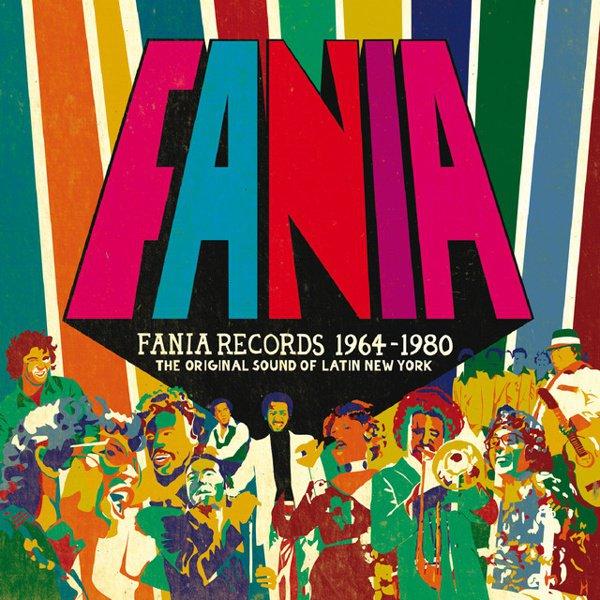 Fania Records 1964-1980: The Original Sound of Latin New York album cover