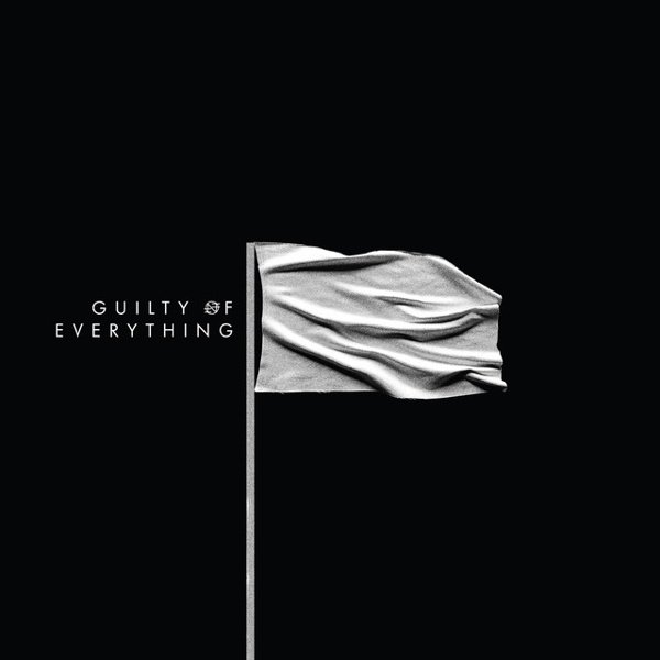 Guilty of Everything album cover
