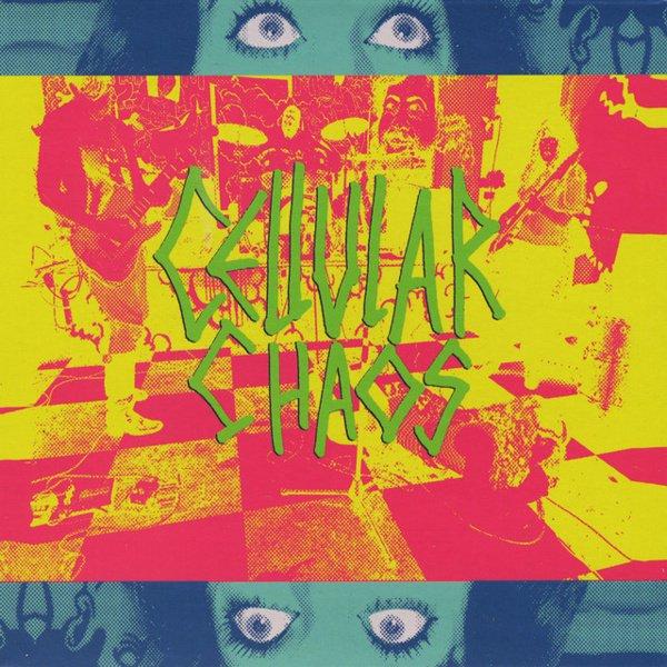 Cellular Chaos album cover
