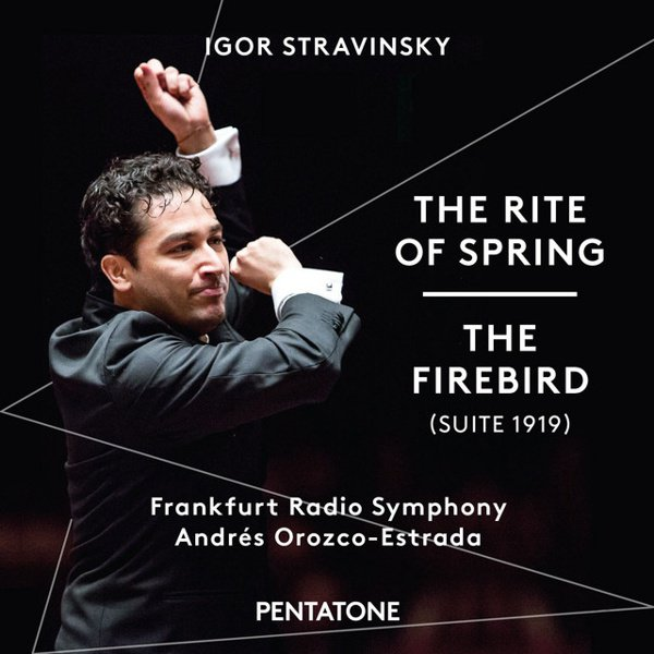 Igor Stravinsky: The Rite of Spring; The Firebird (Suite 1919) album cover