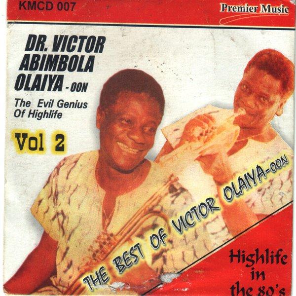 The  Best of Dr. Victor Abimbola Olaiya, Vol. 2: Evil Genius album cover