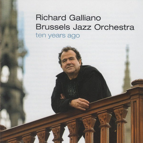 Ten Years Ago (Brussels Jazz Orchestra) album cover