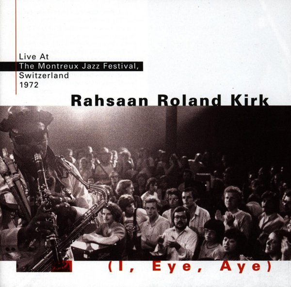 I, Eye, Aye:  Live at the Montreux Jazz Festival, 1972 album cover