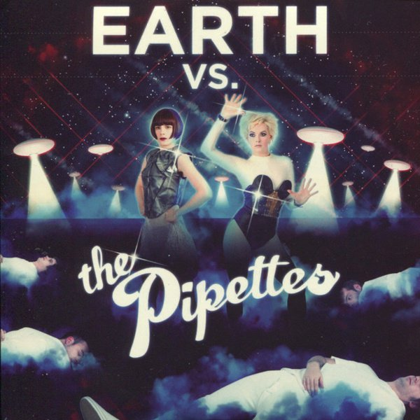 Earth vs. the Pipettes album cover