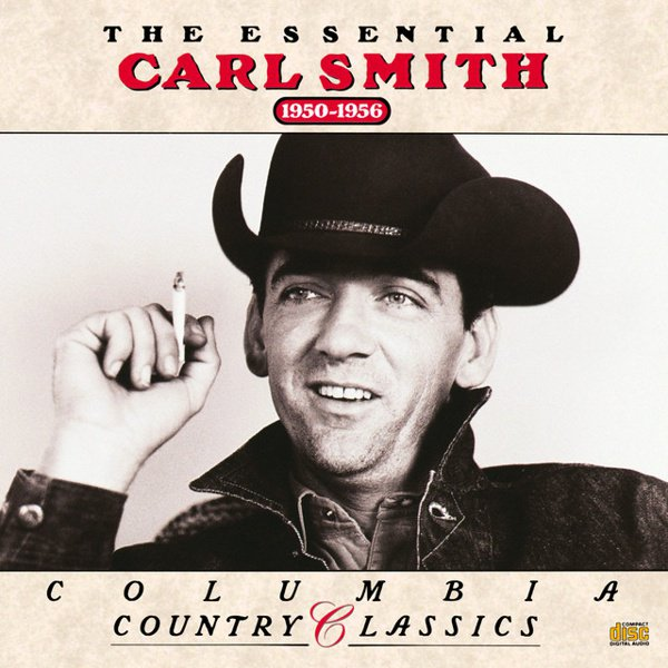 The Essential Carl Smith (1950-1956) album cover