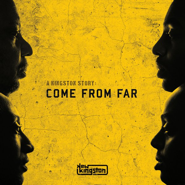 A Kingston Story: Come From Far album cover