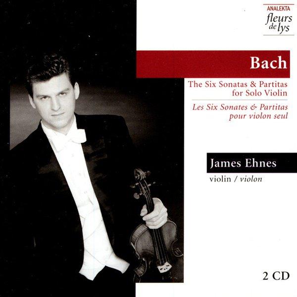 Bach: The Six Sonatas & Partitas for Solo Violin album cover
