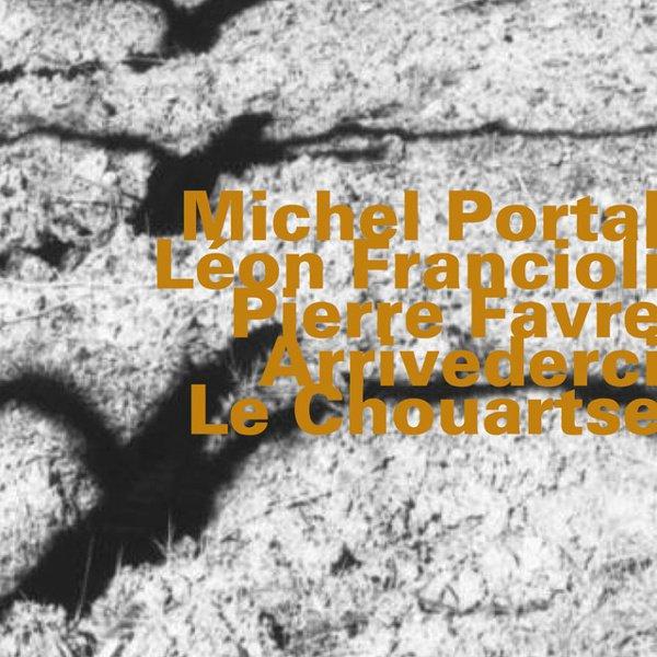 Arrivederci le Chouartse album cover