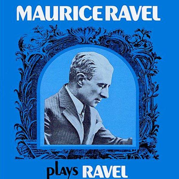 Maurice Ravel Plays Ravel album cover