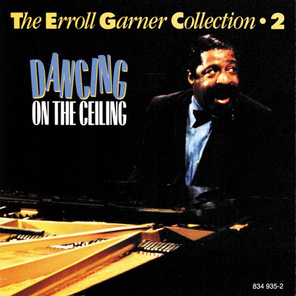 The Erroll Garner Collection, Vol. 2: Dancing on the Ceiling album cover