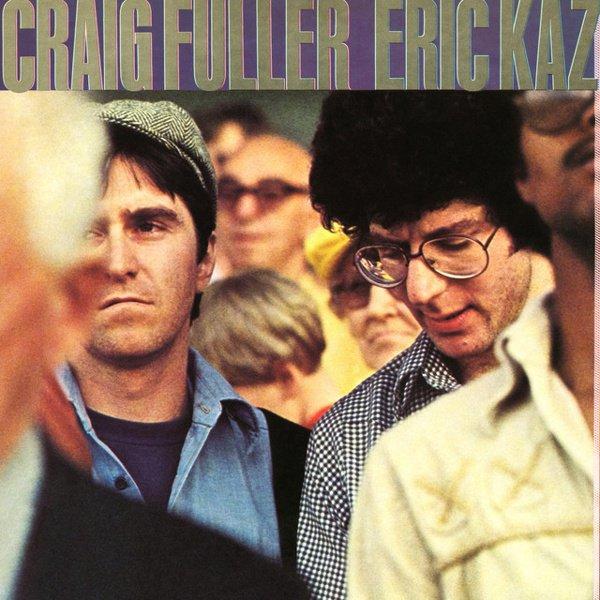 Craig Fuller/Eric Kaz album cover