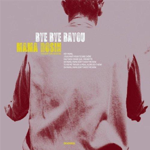Bye Bye Bayou album cover