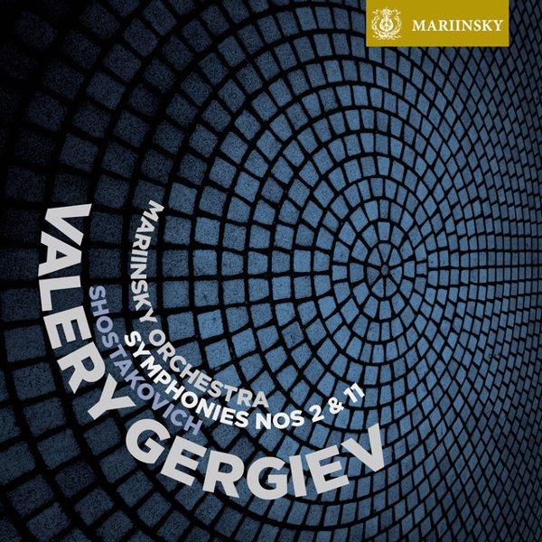 Shostakovich: Symphonies Nos. 2 & 11 album cover