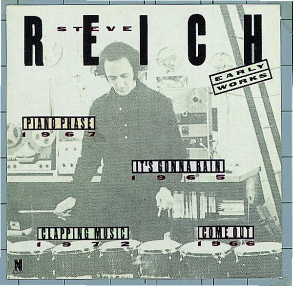 Steve Reich: Early Works album cover