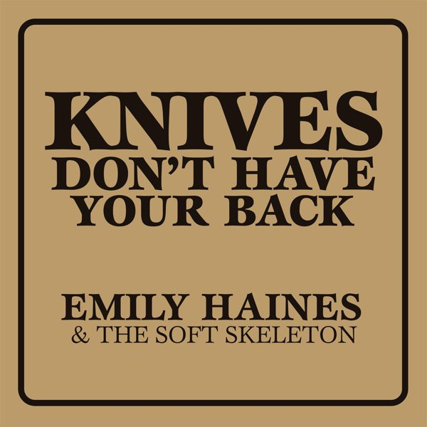 Knives Don't Have Your Back album cover