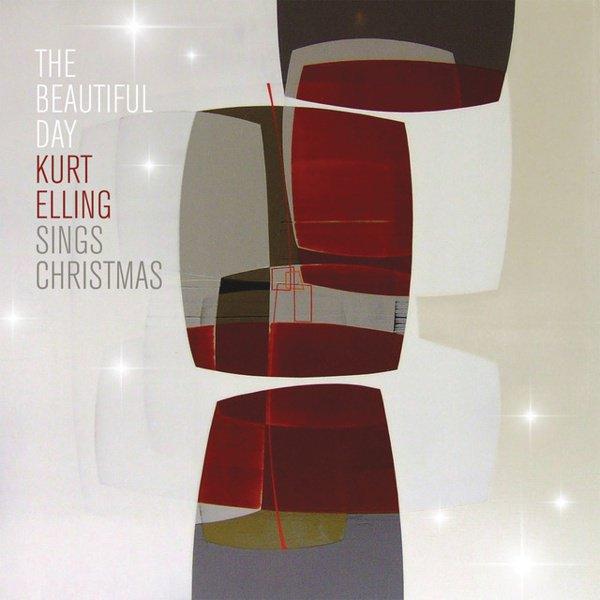 The  Beautiful Day: Kurt Elling Sings Christmas album cover