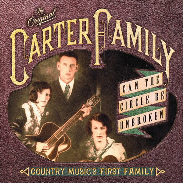 Can the Circle Be Unbroken?: Country Music's First Family album cover