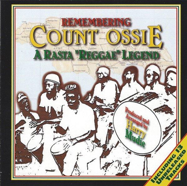 """Remembering Count Ossie: A Rasta """"Reggae"""" Legend album cover"""