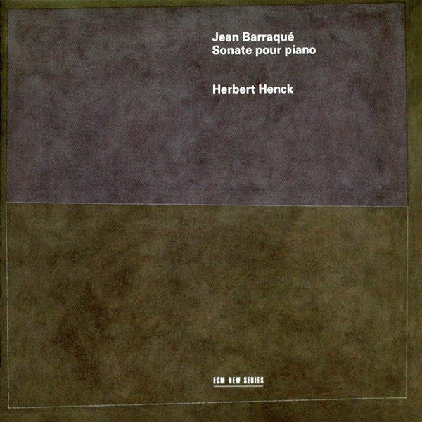 Jean Barraqué: Sonate pour Piano album cover