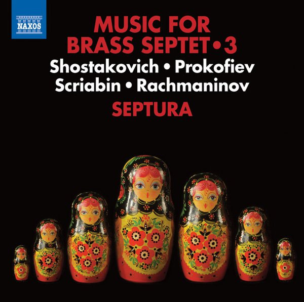 Music for Brass Septet, Vol. 3: Shostakovich, Prokofiev, Scriabin, Rachmaninov album cover