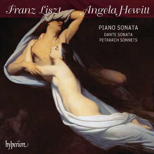 Liszt: Piano Sonata; Dante Sonata; Petrarch Sonnets album cover