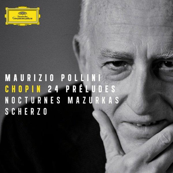 Chopin: 24 Préludes; Nocturnes; Mazurkas; Scherzo album cover