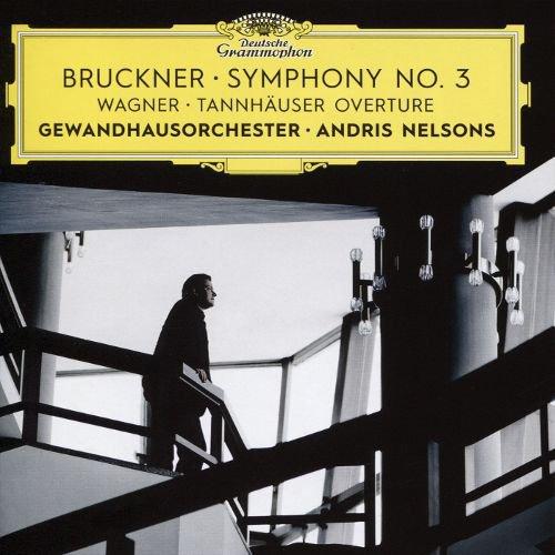 Bruckner: Symphony No. 3; Wagner: Tannhäuser Overture album cover