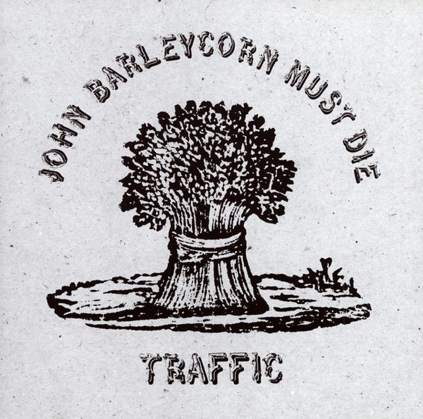 John Barleycorn Must Die album cover