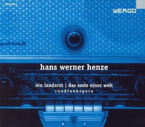 Hans Werner Henze: Ein Landarzt; Das Ende einer Welt - Rundfunkopern album cover