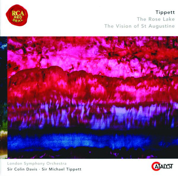 Tippett: The Rose Lake; The Vision of St. Augustine album cover