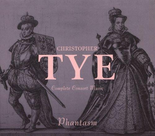 Christopher Tye: Complete Consort Music album cover