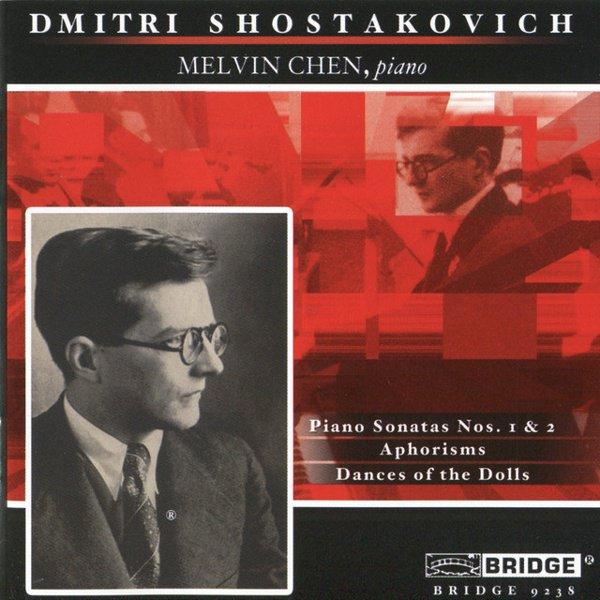 Shostakovich: Piano Sonatas Nos. 1 & 2; Aphorisms; Dances of the Dolls album cover