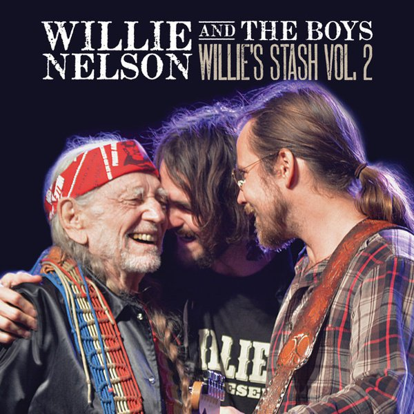 Willie Nelson and the Boys: Willie's Stash, Vol. 2 album cover