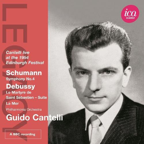 Schumann: Symphony No. 4; Debussy: Le Martyre de Saint Sebastian Suite; La Mer album cover