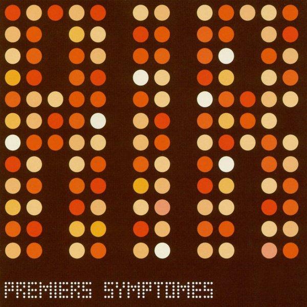 Premiers Symptômes album cover