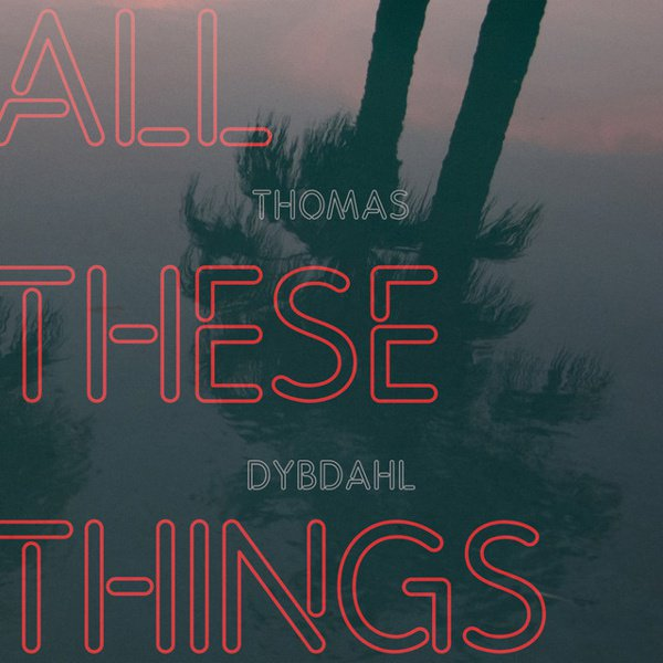 All These Things album cover