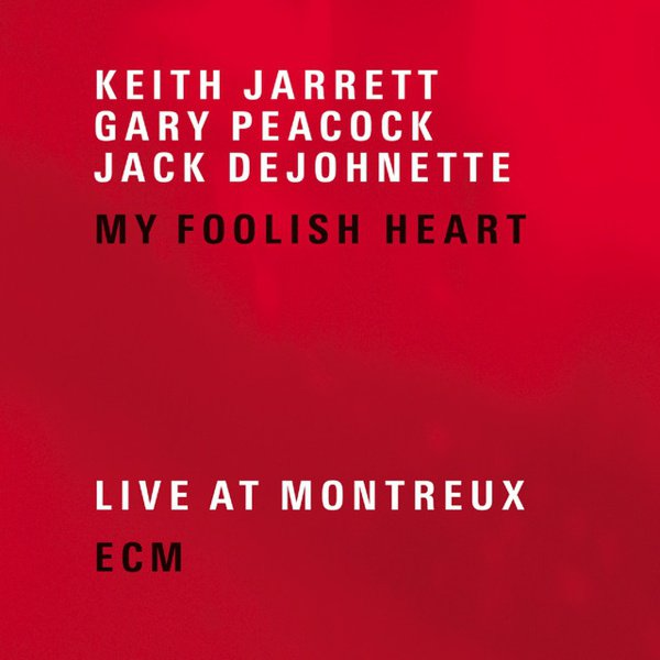 My Foolish Heart: Live at Montreux album cover