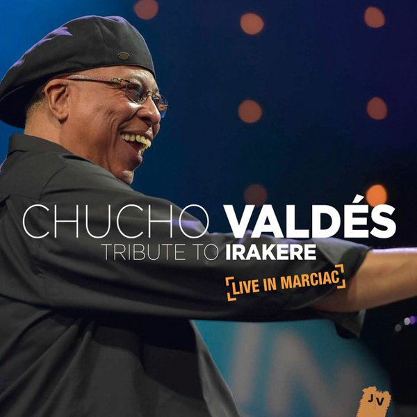 Tribute to Irakere: Live in Marciac album cover