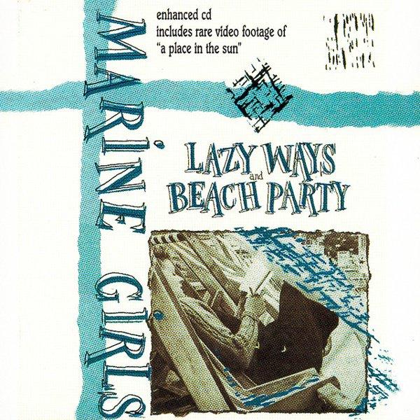Lazy Ways/Beach Party album cover
