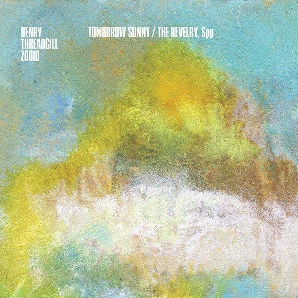 Tomorrow Sunny/The Revelry, Spp album cover