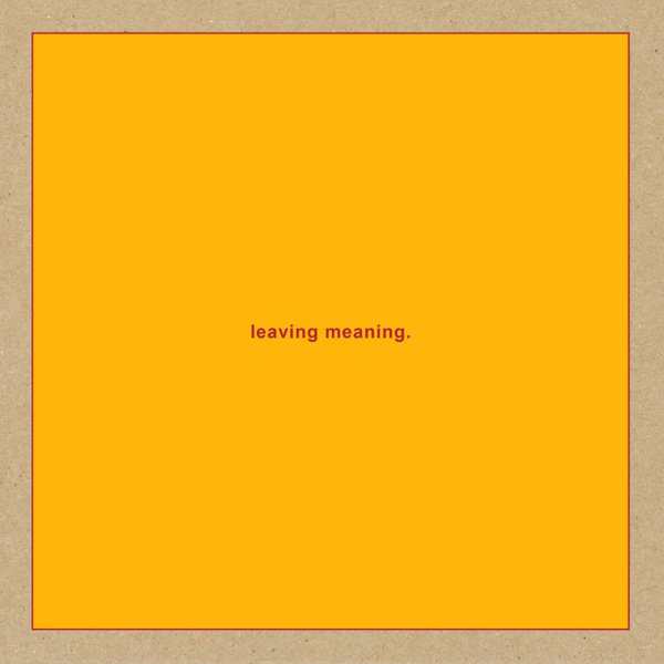 leaving meaning. album cover