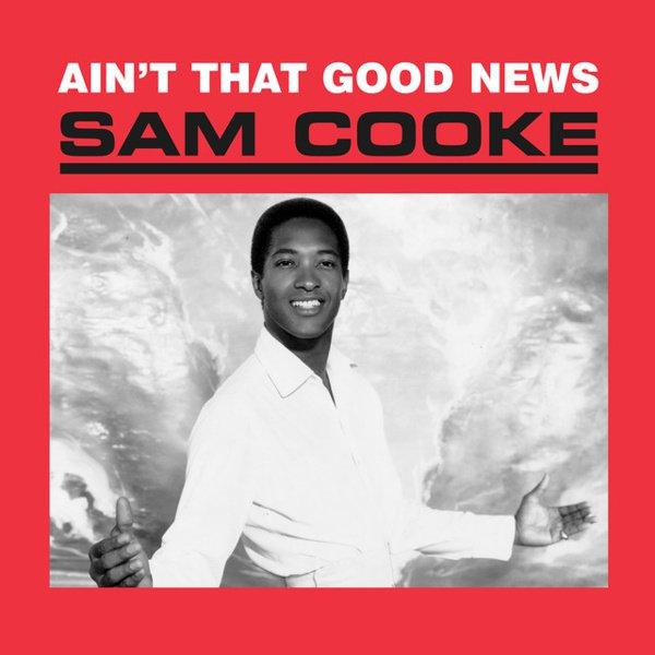 Ain't That Good News album cover