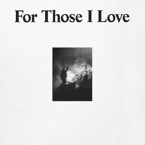 For Those I Love album cover