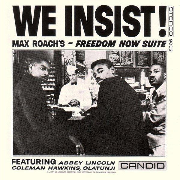 We Insist! Max Roach's Freedom Now Suite album cover