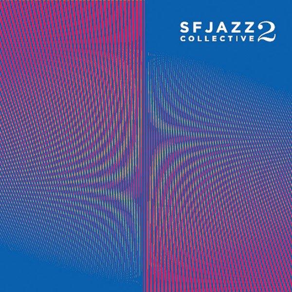 SF Jazz Collective, Vol. 2 album cover