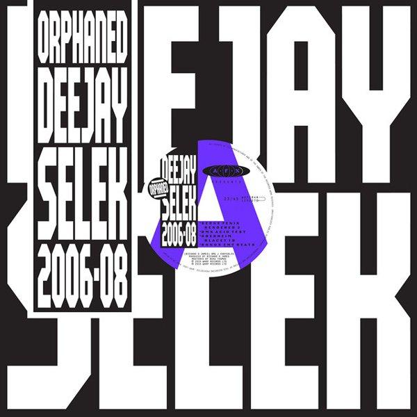 Orphaned Deejay Selek: 2006-2008 album cover
